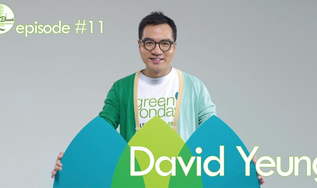 Episode 11 – David Yeung: How One Company Is Massively Changing The Way Hong Kong Eats
