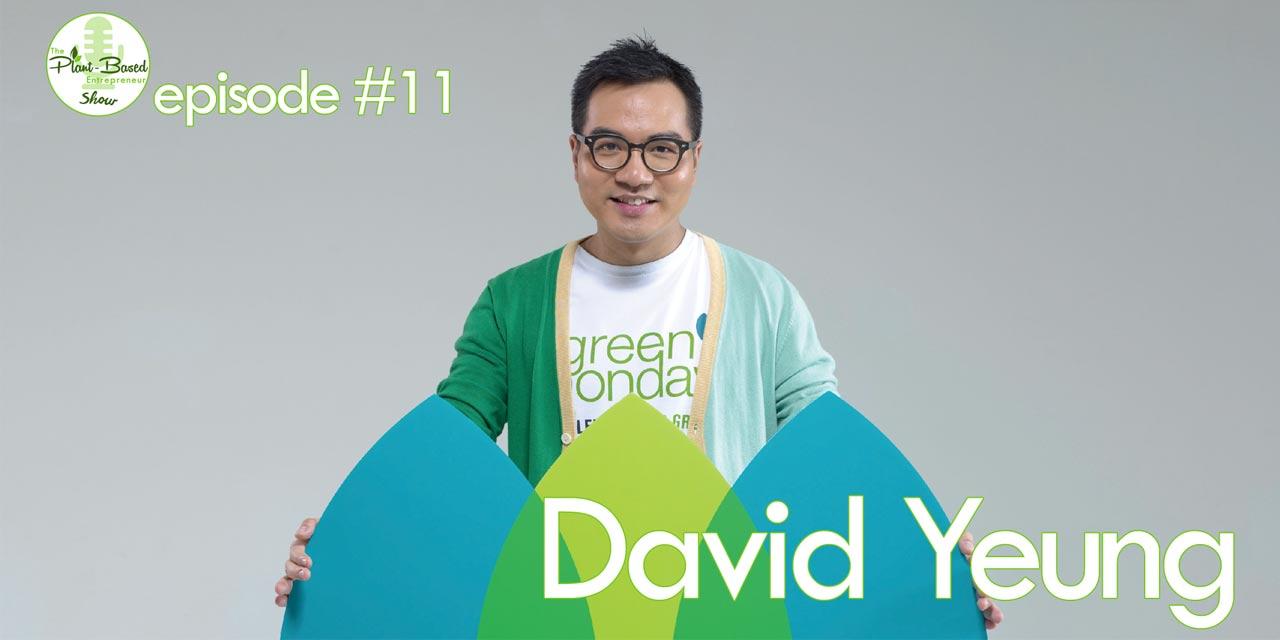 Episode #11 - David Yeung