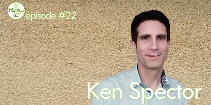 Episode #22 – Ken Spector: Tracking All The Vegan Restaurants In The World With The Co-Owner Of Happy Cow
