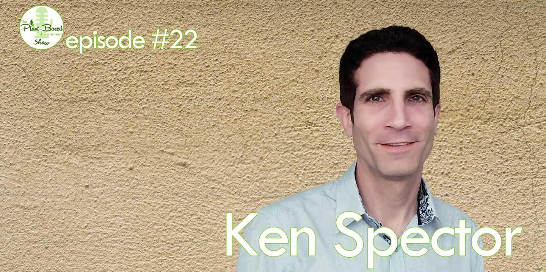 Episode #22 - Ken Spector