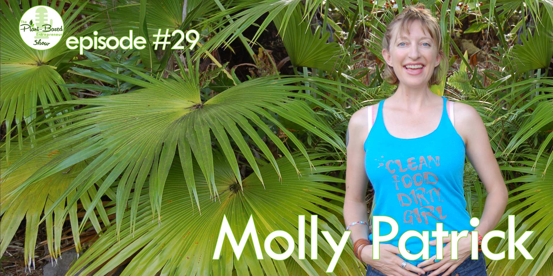 Episode #29 - Molly Patrick