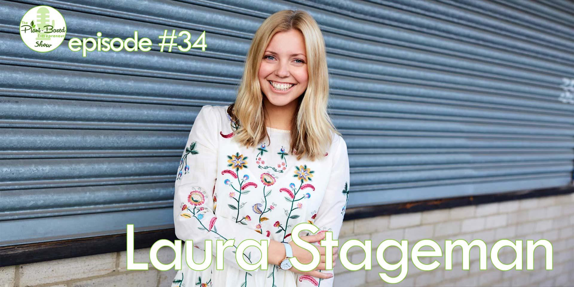 Episode #34 - Laura Stageman