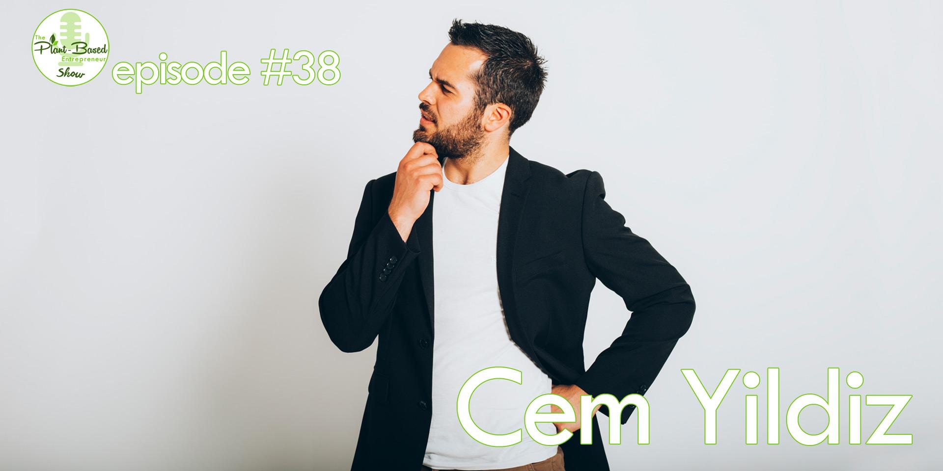 Episode #39 - Cem Yildiz