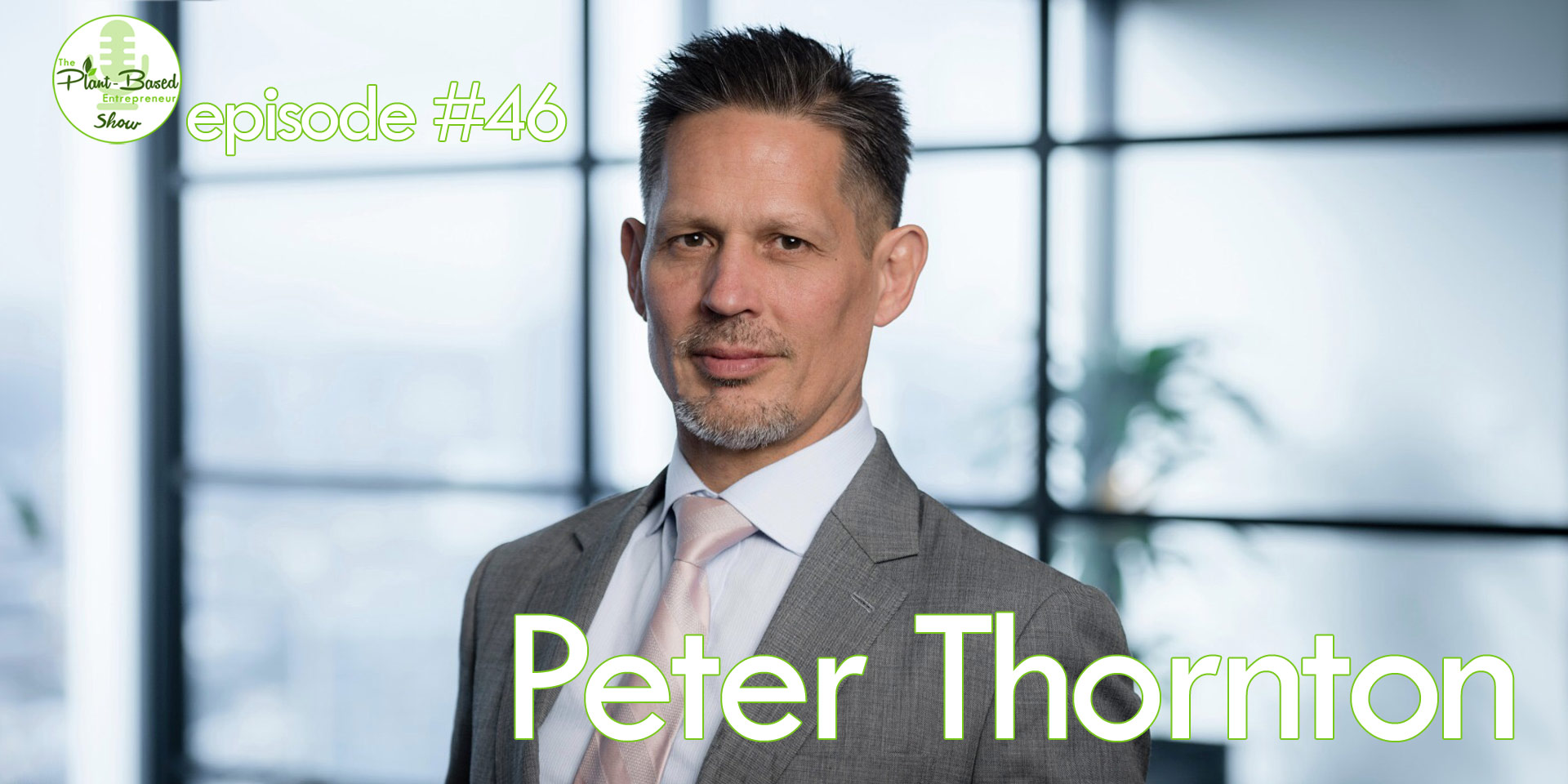 Episode #46 - Peter Thornton