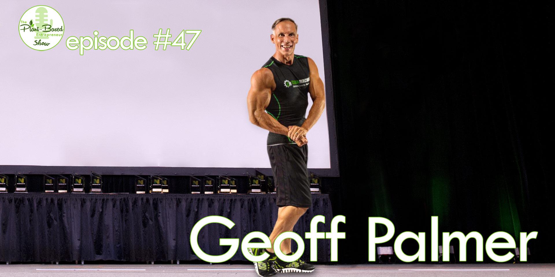 Episode #47 - Geoff Palmer
