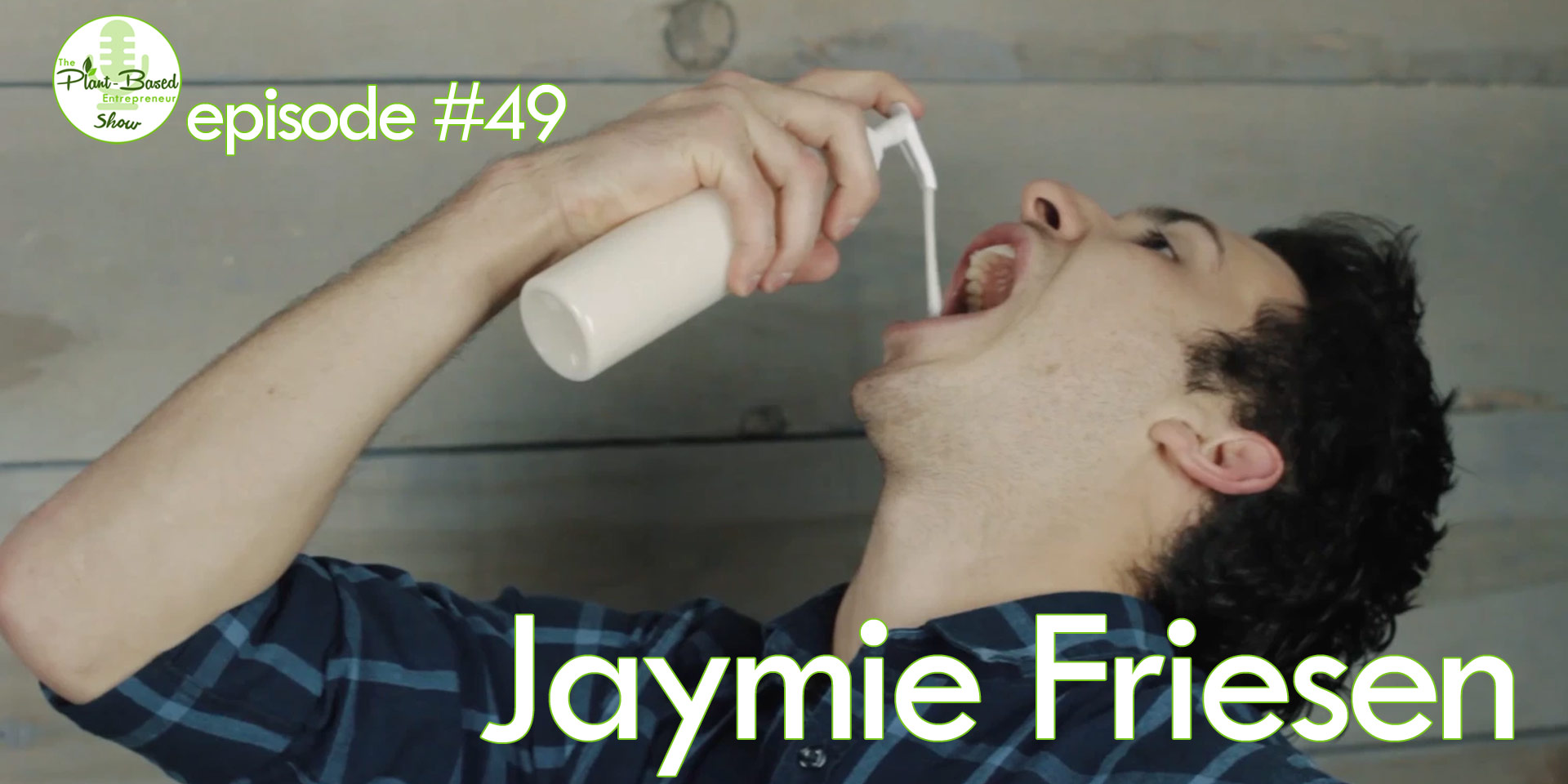 Episode #49 - Jaymie Friesen
