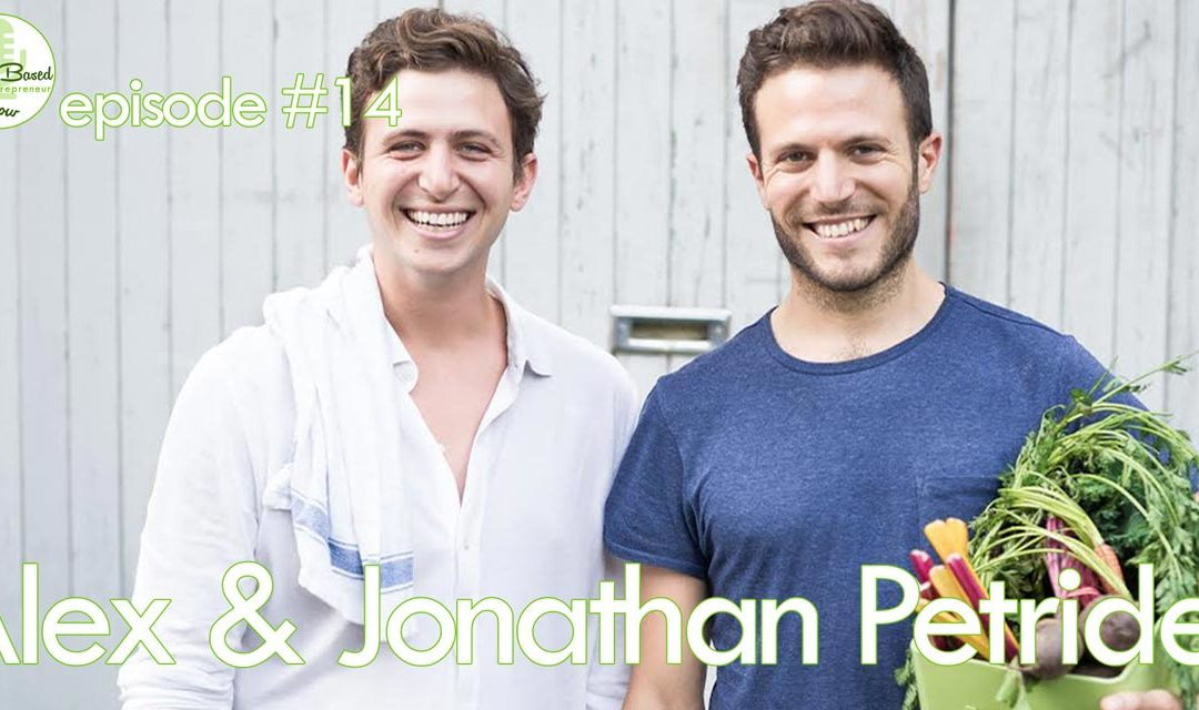 Episode #14 – Alex & Jonathan Petrides: How To Create a Solid Foundation for a (Meal-Delivery) Startup