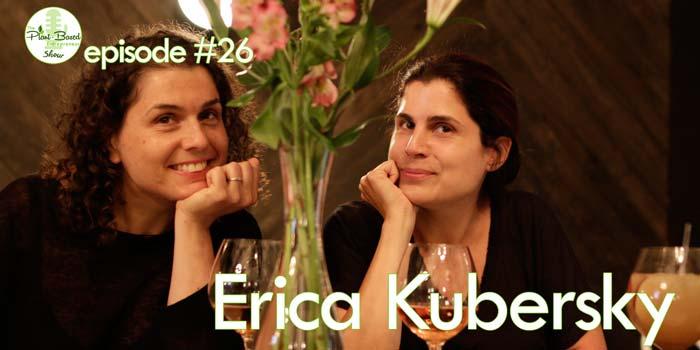 Episode #26: Erica Kubersky – On Building A Vegan Shoe Empire