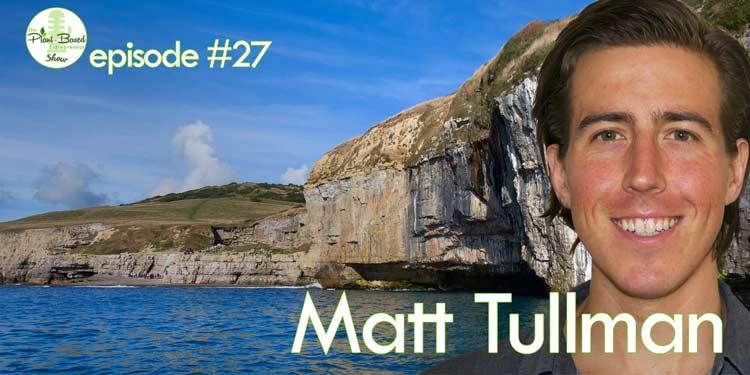 Episode #27: Matt Tullman – A Vegan VC on What Really Matters