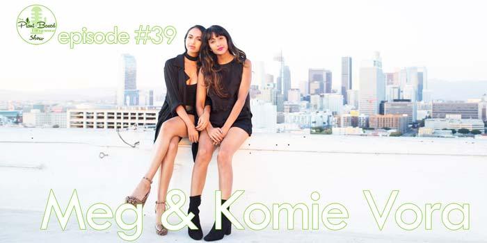 Episode #39: Meg and Komie Vora – The Ethical Fashion Challenge