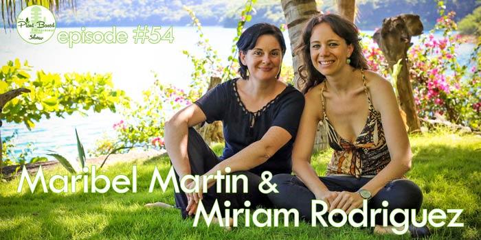 Episode #54 – Maribel Martin & Miriam Rodriguez: The Vegan Hotel In The Crater Of A Volcano